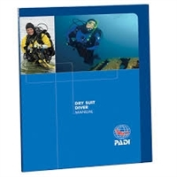 PADI Drysuit Manual 79901  *Buy PADI at DIVESEEKERS.COM 888-SCUBA-47