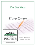I've Got What?,<em> by Steve Owen</em>