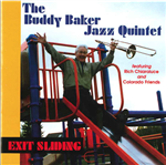 Buddy Baker - The Buddy Baker Jazz Quintet (CD) Exit Sliding,<em> by Compact Discs(CD)- Other Artists/Schools/Groups</em>