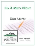 On a Misty Night,<em> by Tom Matta</em>