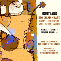 Fruitcake,<em> by Jeff Coffin, arr. Deacon-Joyner</em>