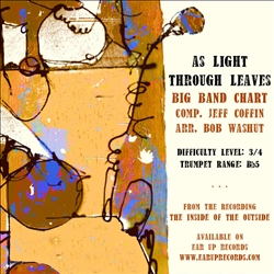 As Light Through Leaves,<em> by Jeff Coffin arr. Bob Washut</em>