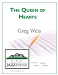 The Queen of Hearts, <em> by Greg Weis</em>