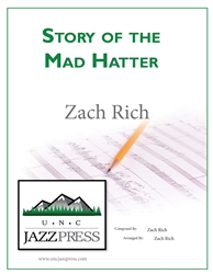 The Story of the Mad Hatter,<em> by Zach Rich</em>