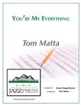 You're My Everything,<em> by Tom Matta</em>