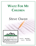 Waltz For My Children - PDF download,<em> by Steve Owen</em>
