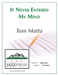 It Never Entered My Mind - PDF Download,<em> by Tom Matta</em>