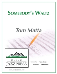 Somebody's Waltz - PDF Download,<em> by Tom Matta</em>