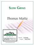 Slow Grind - PDF Download,<em> by Tom Matta</em>