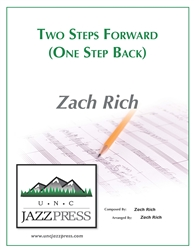 Two Steps Forward - One Step Back,<em> by Zach Rich</em>