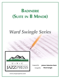 Badineri - Suite in B Minor (GB-2),<em> by Ward Swingle</em>