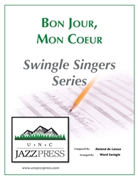 Bon jour, mon coeur (SM-8) - 10 Copies - PDF Download,<em> by Ward Swingle</em>