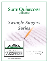 Suite Quebecoise - Le roi boit (SF-6),<em> by Ward Swingle</em>