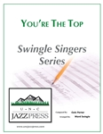 You're the Top (SS-9) - PDF download 10 Copies,<em> by Ward Swingle</em>