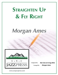 Straighten Up And Fly Right - SATB - PDF Download - 16 Copies,<em> by Morgan Ames</em>