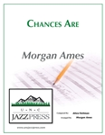 Chances Are,<em> by Morgan Ames</em>