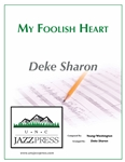 My Foolish Heart - PDF Download,<em> by Deke Sharon</em>