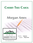 Cherry Tree Carol,<em> by Morgan Ames</em>