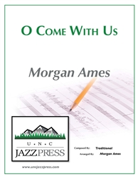 O Come With Us - PDF Download - 16 Copies,<em> by Morgan Ames</em>