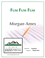 Fum Fum Fum - SSAA - PDF - Download 16 Copies,<em> by Morgan Ames</em>