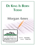 De King is Born Today,<em> by Morgan Ames</em>