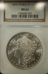 NGC Certified 1878 7TF Rev of 78 Morgan Dollar MS-62