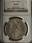 NGC Certified 1891 CC Morgan Dollar MS-60