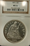 NGC Certified 1871 Seated Liberty Dollar