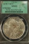 PCGS Certified 1878 7/8 TF Strong Morgan Dollar MS-63