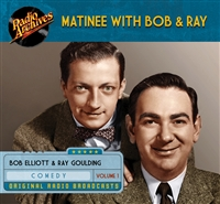 Matinee with Bob & Ray, Volume 1