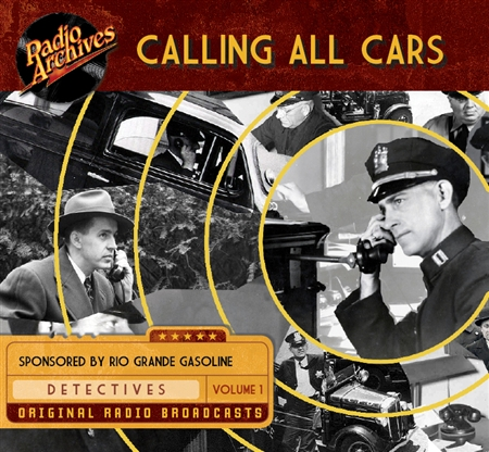 Calling All Cars, Volume 1