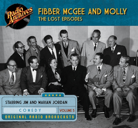 Fibber McGee and Molly - The Lost Episodes, Volume  5