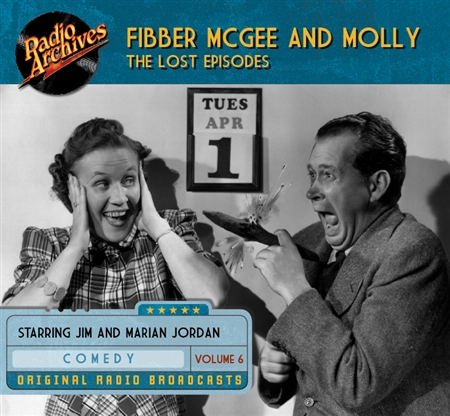 Fibber McGee and Molly - The Lost Episodes, Volume  6