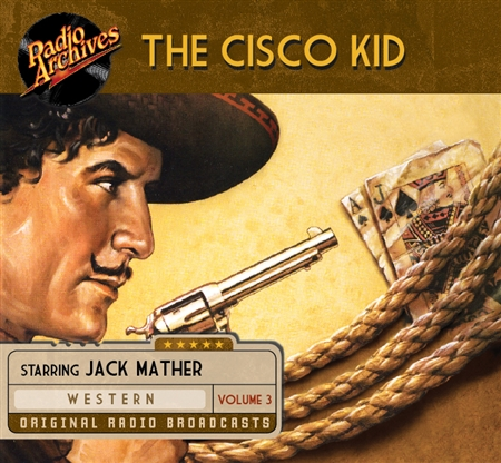 Cisco Kid, Volume 3