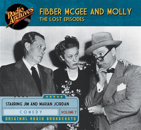 Fibber McGee and Molly - The Lost Episodes, Volume  7