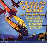 G-8 and His Battle Aces Audiobook #3 Ace Of The White Death