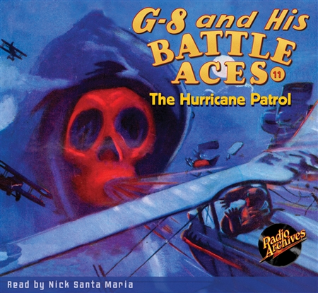 G-8 and His Battle Aces Audiobook # 11 The Hurricane Patrol