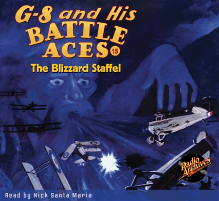 G-8 and His Battle Aces Audiobook # 15 The Blizzard Staffel