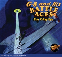 G-8 and His Battle Aces Audiobook #16 The X-Ray Eye