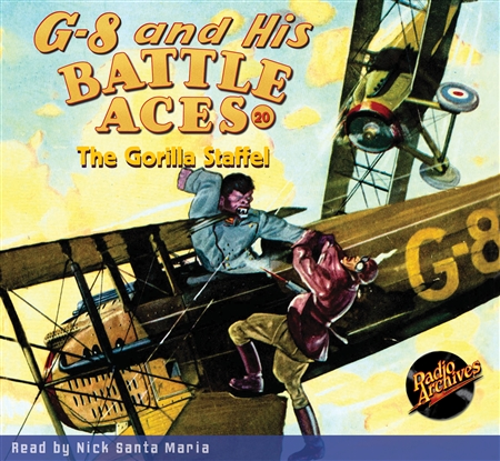 G-8 and His Battle Aces Audiobook #20 The Gorilla Staffel