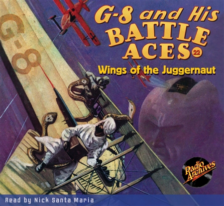 G-8 and His Battle Aces Audiobook # 22 Wings of the Juggernaut