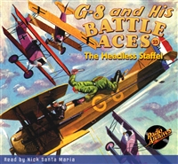G-8 and His Battle Aces Audiobook # 23 The Headless Staffel