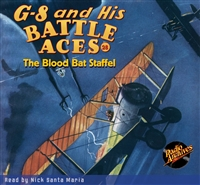 G-8 and His Battle Aces Audiobook #28 The Blood Bat Staffel