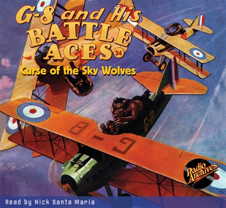 G-8 and His Battle Aces Audiobook #34 Curse of the Sky Wolves