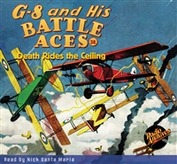 G-8 and His Battle Aces Audiobook #38 Death Rides the Ceiling