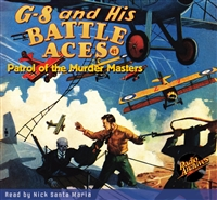 G-8 and His Battle Aces Audiobook #41 Patrol of the Murder Masters
