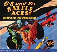 G-8 and His Battle Aces Audiobook #43 Vultures of the White Death