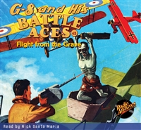 G-8 and His Battle Aces Audiobook #45 Flight from the Grave