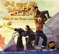 G-8 and His Battle Aces Audiobook #48 Flight of the Green Assassin