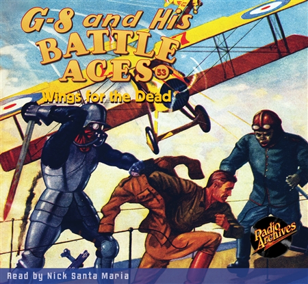 G-8 and His Battle Aces Audiobook #53 Wings for the Dead